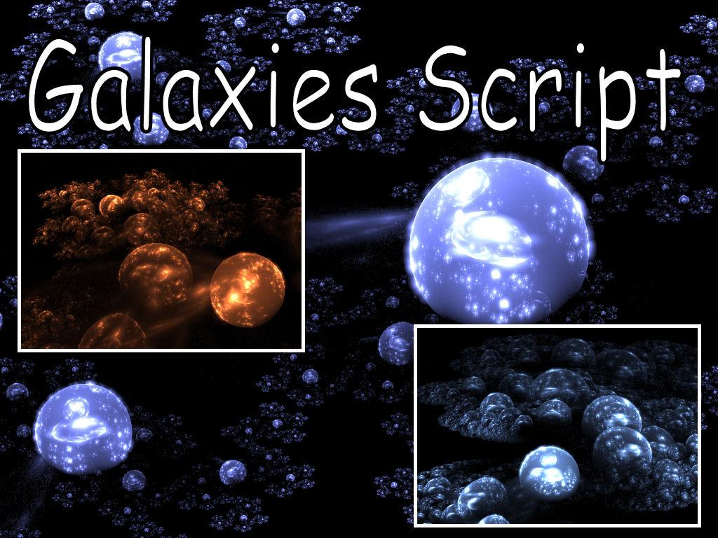 3D Galaxies Script by Shortgreenpigg